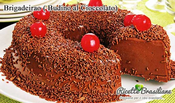 Brigadeirao - Budino al Cioccolato